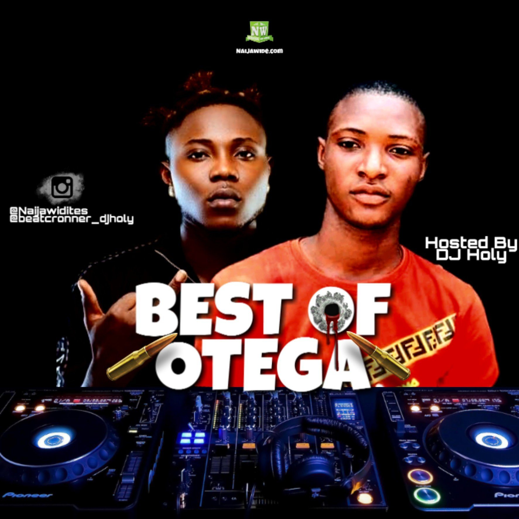 MIXTAPE: NaijaWide x DJ Holy - Best Of Otega