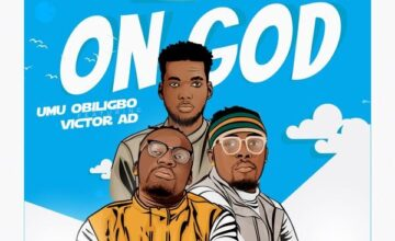 Umu Obiligbo ft. Victor AD – On God