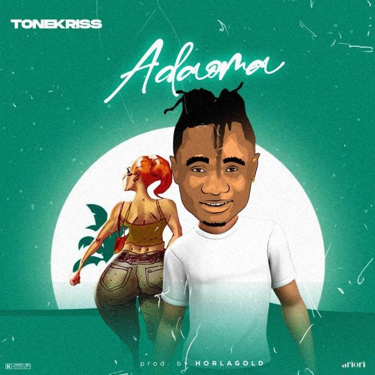 Tonekriss – Adaoma (Prod. By HorlaGold)