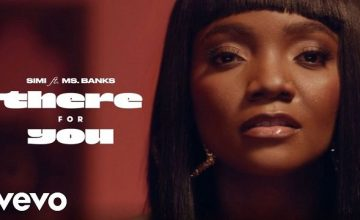 VIDEO: Simi ft. Ms Banks – There For You