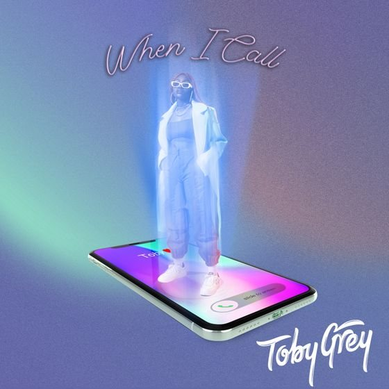 Toby Grey – When I Call