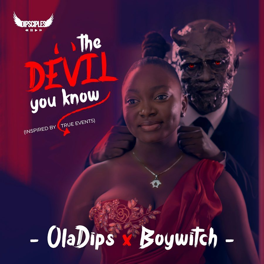 FULL EP: Oladips x BoyWitch – The Devil You Know